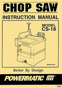 Powermatic Model Cs18 Up Cut Chop Saw Instructions  U0026 Part