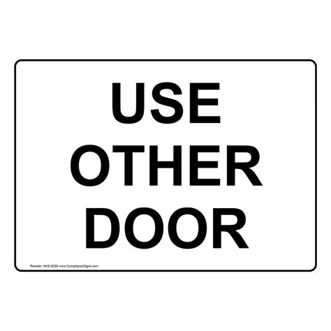 use other door use other door sign nhe 6290 exit gates or doors
