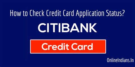 check citibank credit card application status