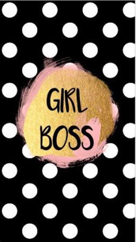 pin  indy martin  bossgirl boss wallpaper boss