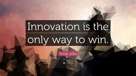 steve jobs quote innovation      win