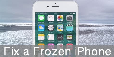 why is my iphone frozen how to fix frozen iphone 6 6s 6 se 5s 5c 5 4s 4