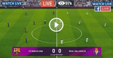 Live Football – FC Barcelona vs Real Valladolid – Live ...
