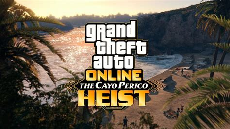 GTA Online: The Cayo Perico Heist Update Available ...