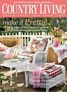 country magazine country living magazine 4 99 per year ftm