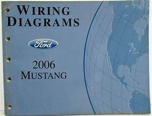 2006 Ford Mustang Gt Electrical Wiring Diagrams Manual