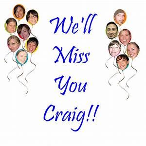 We Will Miss You : we ll miss you craig 5 alarm music blog ~ Orissabook.com Haus und Dekorationen