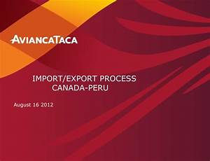 ppt import export process canada peru powerpoint With canaper u