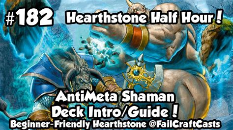 shaman deck brm failcraft casts learn to play gaming and