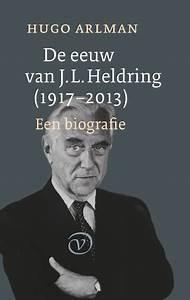 De eeuw van JL Heldring 19172013 9789028282018 Boom Geschiedenis
