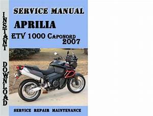 Aprilia Etv 1000 Caponord 2007 Service Repair Manual