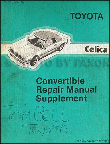 car repair manual download 1984 toyota celica on board diagnostic system 1984 1985 toyota celica convertible repair shop manual original supplement