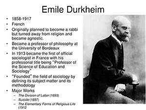 PPT - The Sociology of Emile Durkheim PowerPoint ...