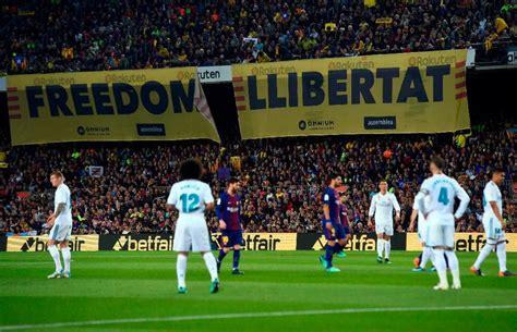 Aplazan el clásico Barcelona-Madrid por protestas en ...