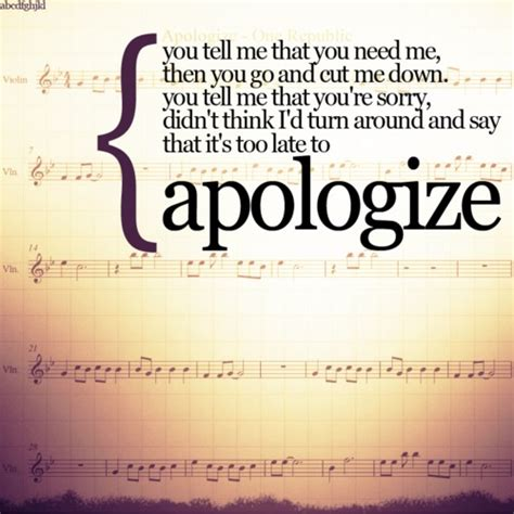 apologize one republic quotes