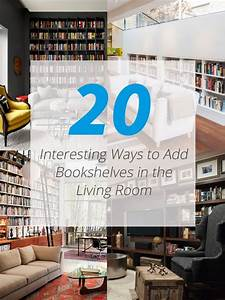 22, Interesting, Ways, To, Add, Bookshelves, In, The, Living, Room