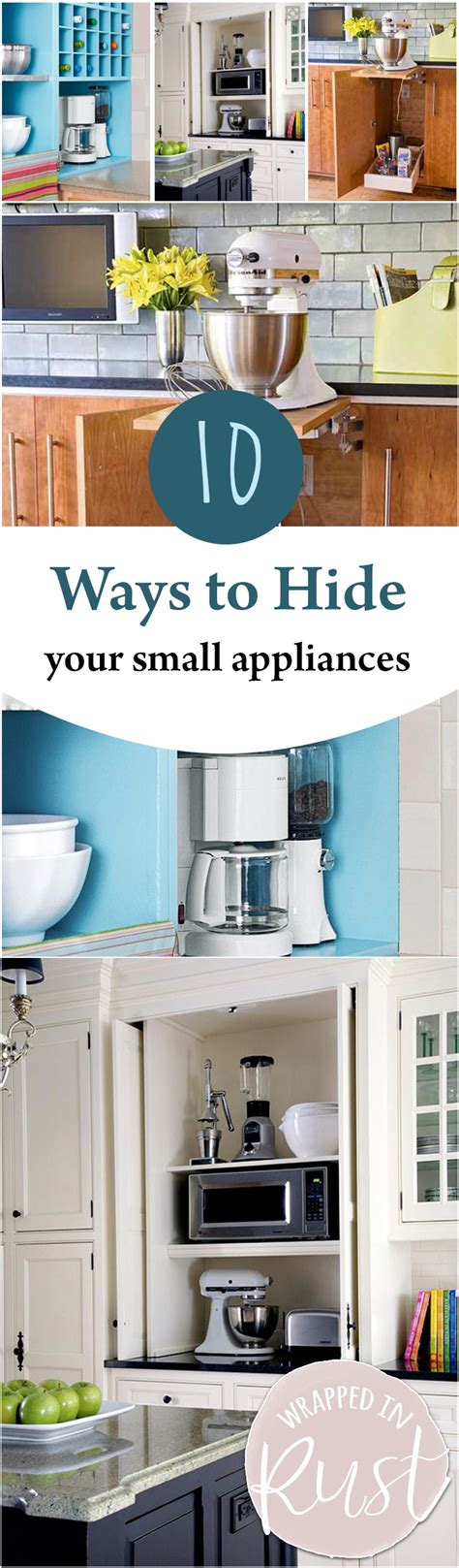 ways  hide  small appliances wrapped  rust