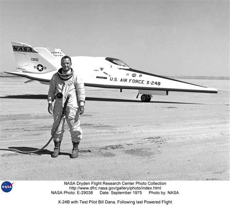 X-24 E-29038: X-24B with Test Pilot Bill Dana, Following ...