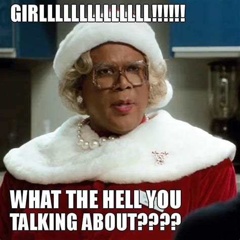 Madea Memes - 17 best images about madea on pinterest madea quotes funny and haha