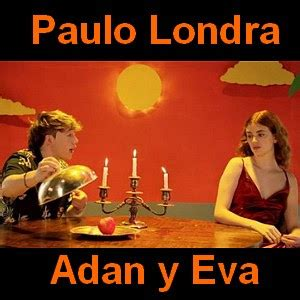 Paulo Londra Adan y Eva Acordes D Canciones