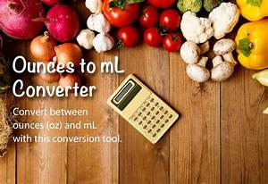 Ounces To Ml And Ml To Ounces Conversion