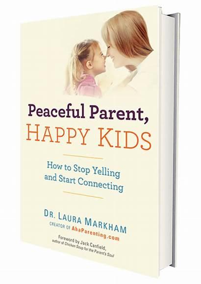 Happy Peaceful Parenting Parent Books Child Parents