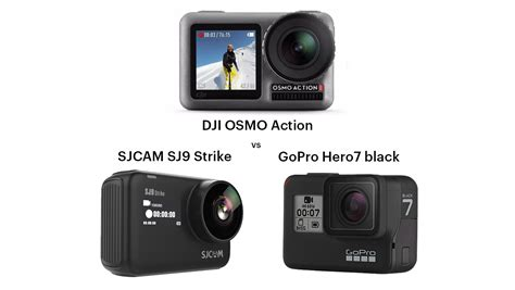 dji osmo action gopro hero black sjcam sj strike