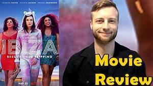 Ibiza (2018) - Netflix Movie Review (Non-Spoiler) - YouTube