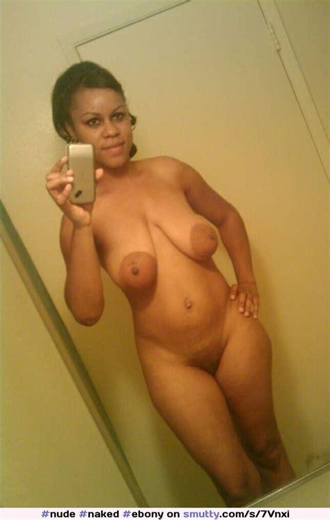 Nude Naked Ebony Mirror Selfie Black Hot Nipples