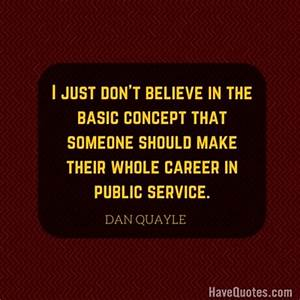 I just dont bel... Vocational Service Quotes