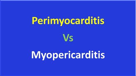 perimyocarditis  myopericarditis