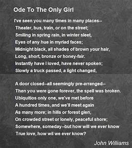 Ode To The Only Girl Poem by John Williams - Poem Hunter
