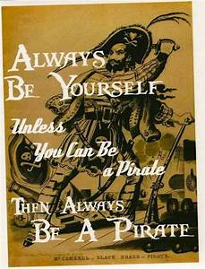Be A Pirate. | ... Archer Pirate Island Quotes