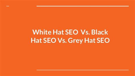 In House Customized White Hat Seo Solutions From White Hat Seo Vs Black Hat Seo Vs Grey Hat Seo