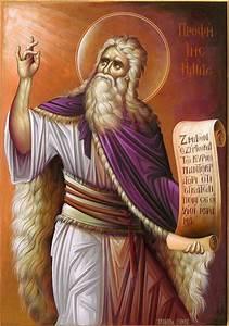 The Holy and Glorious Prophet Elijah the Tishbite ...  Prophet