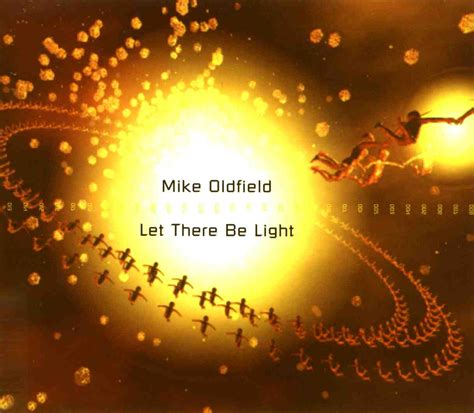 let there be light amadian the mike oldfield discography singles iii