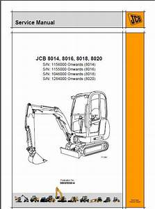 Jcb 8014 8016 8018 8020 Mini Excavator Service Manual