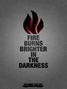 fire burns brighter   darkness suzanne collins