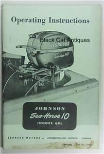 Original Vintage Johnson Outboard Motor Owner Manual Sea-horse 10 Hp Model Qd Nos