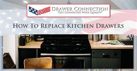 Kitchen Cabinet Drawer Replacement by How To Replace Kitchen Drawers Dc Drawers