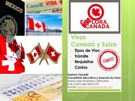 bureau des visas canada visas canadá y suiza