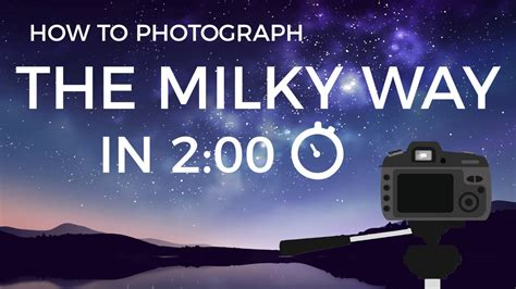 How Photograph The Milky Way Minutes Youtube