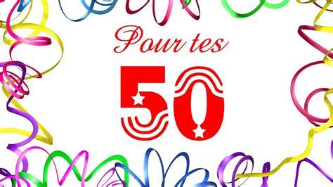 un joyeux anniversaire pour tes 50 ans anniversaire 50 ans humour 50 ans anniversaire
