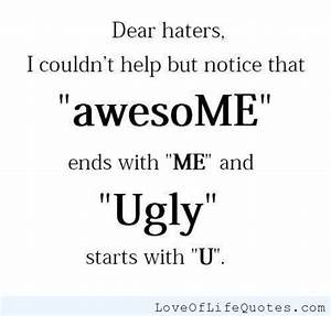 Dear haters - Love of Life Quotes | Words of Wisdom ...