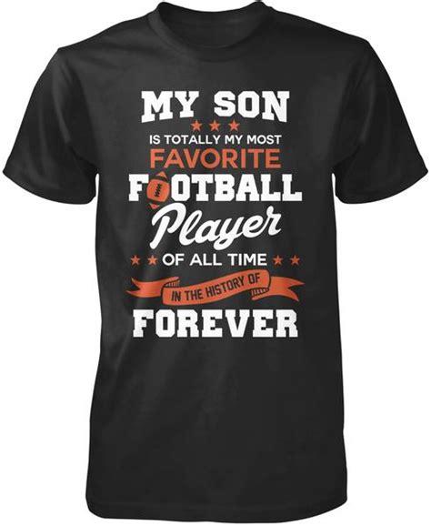 son  totally   favorite football player  shirt