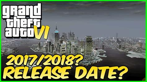 Gta 6 Release Date & Announcement 2017