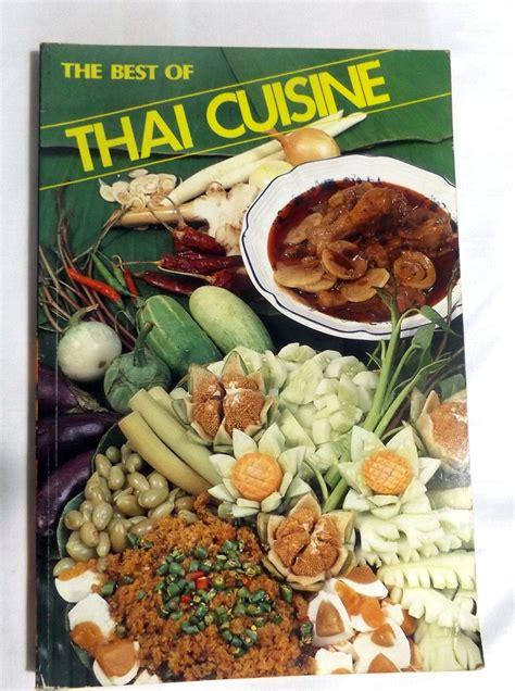 cuisine de babette o kongpan sisamon the best of thaï cuisine le