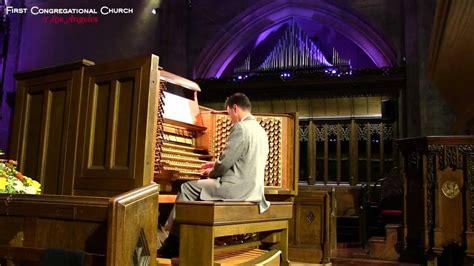 Bach Komm Süsser Tod Largest Church Pipe Organ In