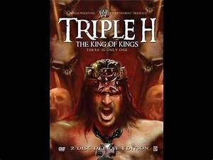 Triple H King Of Kings: There Is Only One DVD Review - YouTube
