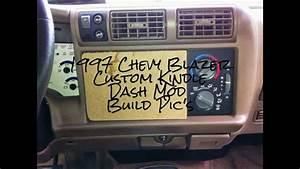 My 1997 Chevy Blazer Custom Kindle Dash Mod Build Pic U0026 39 S